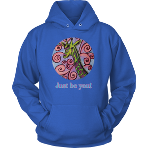 """Just be you"" Unisex Hoodie"