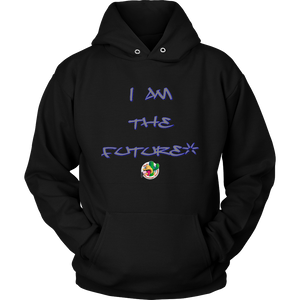 """I am the future"" Hoodie"