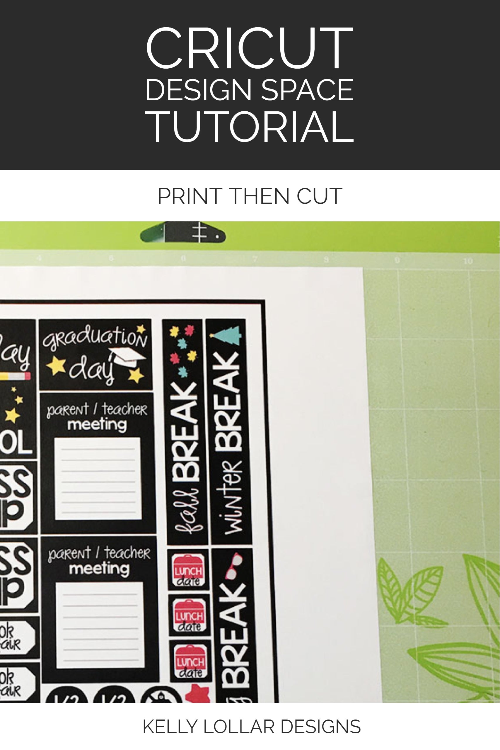 Cricut Design Space Tutorial - Print Then Cut step by step directions with sample file
