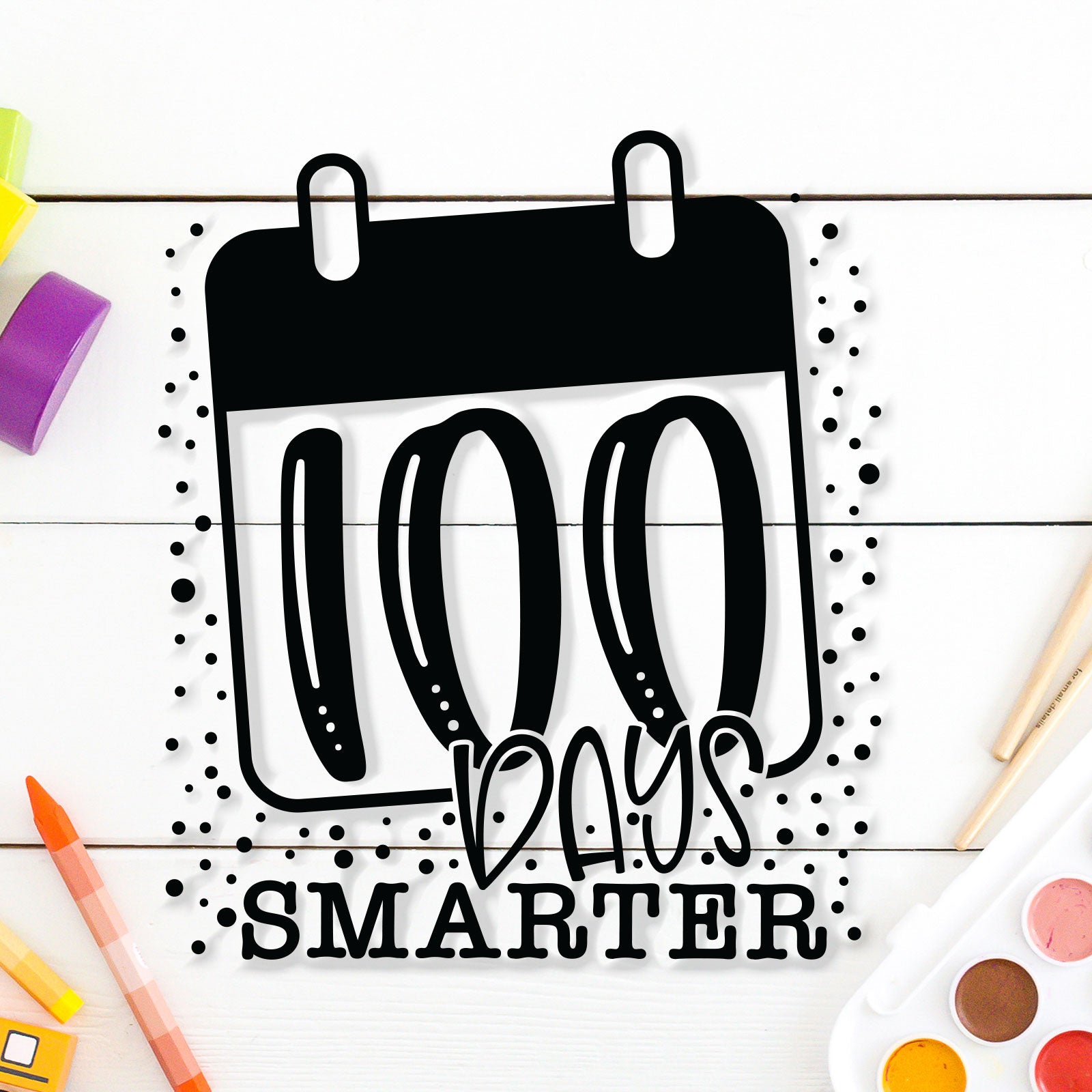 100 Days Smarter 100th Day of School Free Personal Use SVG Cut File