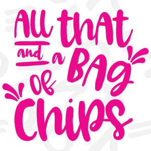 Freebie Friday - All That and a Bag of Chips svg cut file - Free for Personal Use
