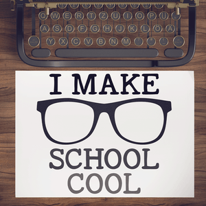 Freebie Friday SVG - I Make School Cool svg with nerdy glasses and fun typewriter font