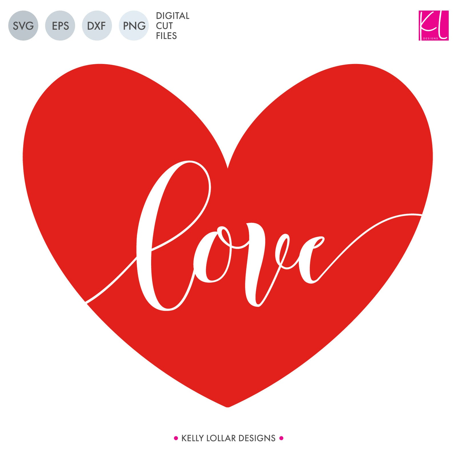 Love Heart | SVG DXF EPS PNG Cut Files | Free for Commercial Use