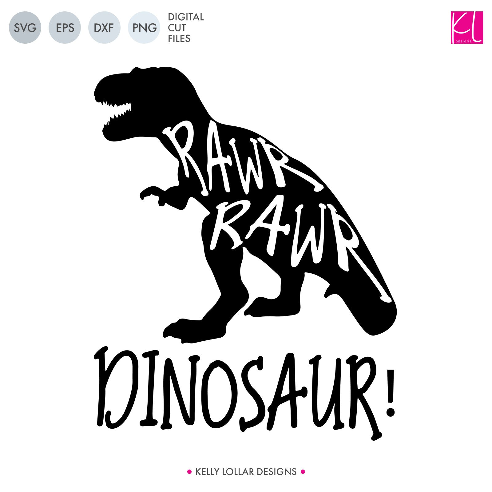 Rawr Rawr Dinosaur T-rex Quote | SVG DXF EPS PNG Cut Files | Free for Commercial Use