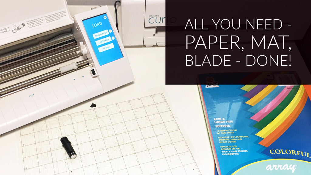 Silhouette Cameo, blade, mat and paper - that's it!