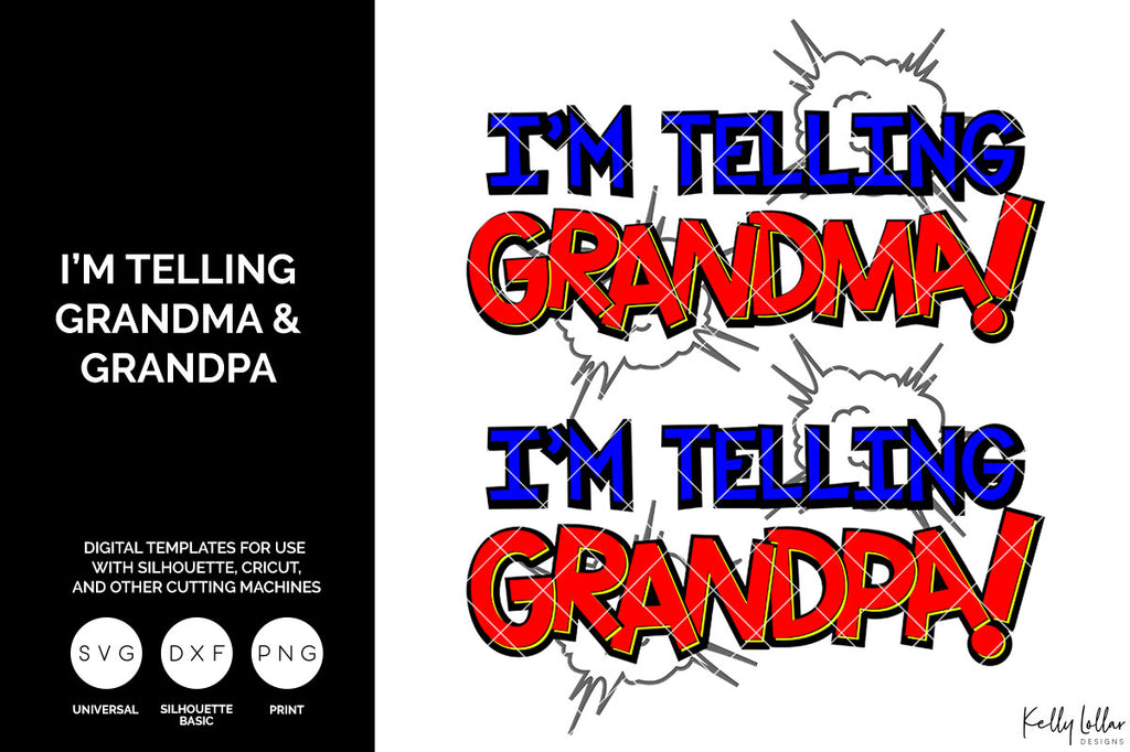 Freebie Friday | I'm Telling Grandma & Grandpa svg cut file set for Grandparents' Day