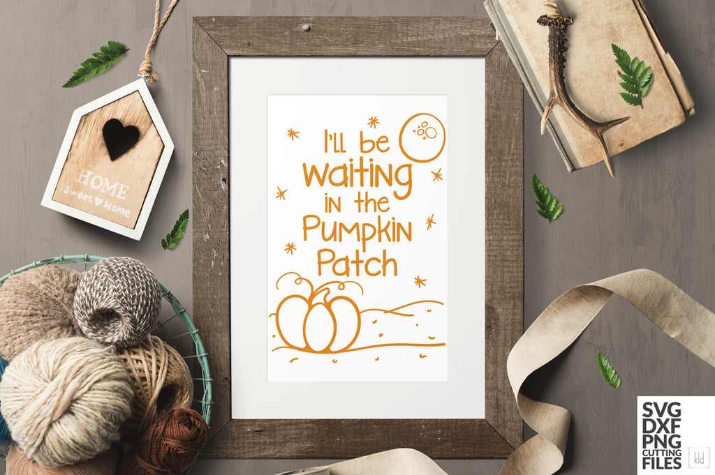 Framed print of the I'll Be Waiting in the Pumpkin Patch svg cut file