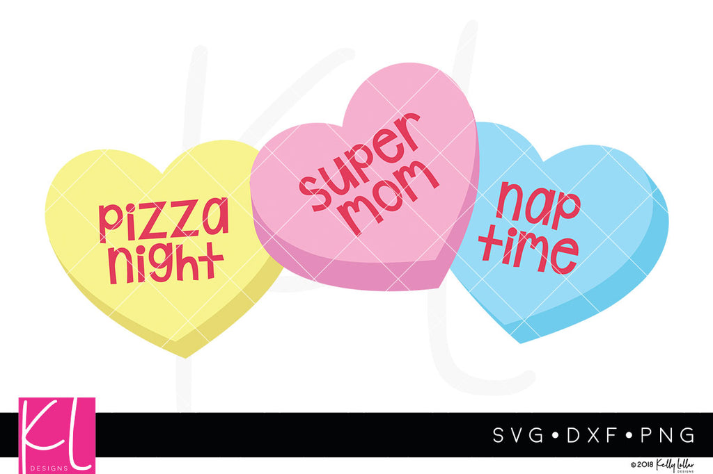 Conversation Heart Candies svg cut files for Mom