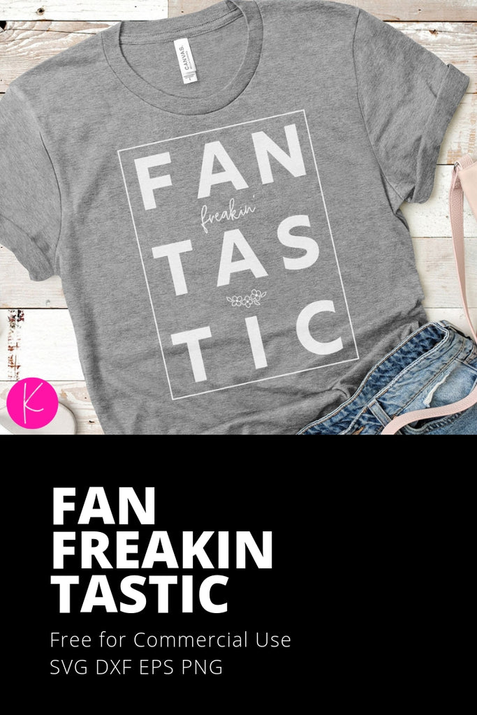Freebie Friday | FanFreakinTastic svg cut file for a fun women's shirt | SVG DXF PNG Cut Files