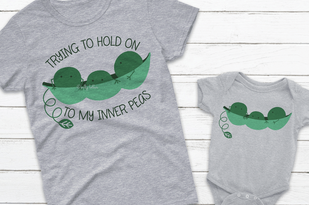 Baby and Me Shirts with the Trying to Hold on to My Inner Peas SVG DXF EPS PNG Cut Files   Free for Personal Use