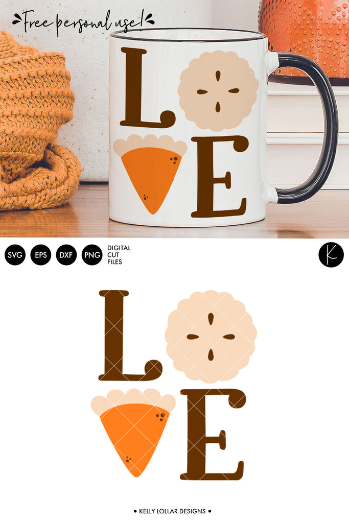 Pie Love Thanksgiving SVG DXF EPS PNG Cut Files | Free for Personal Use