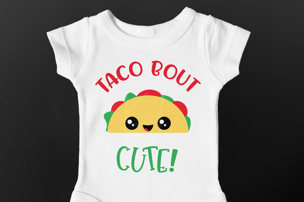 Baby bodysuit for Cinco de Mayo with the Taco Bout Cute svg cut file
