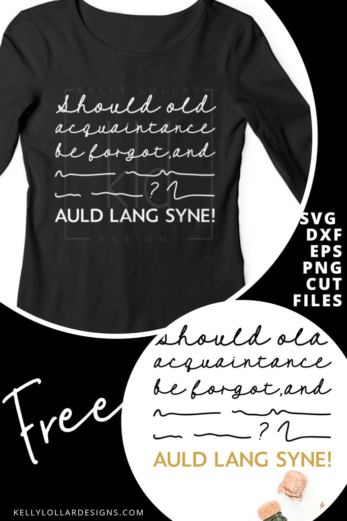 Auld Lang Syne SVG DXF EPS PNG Cut Files | Free for Personal Use