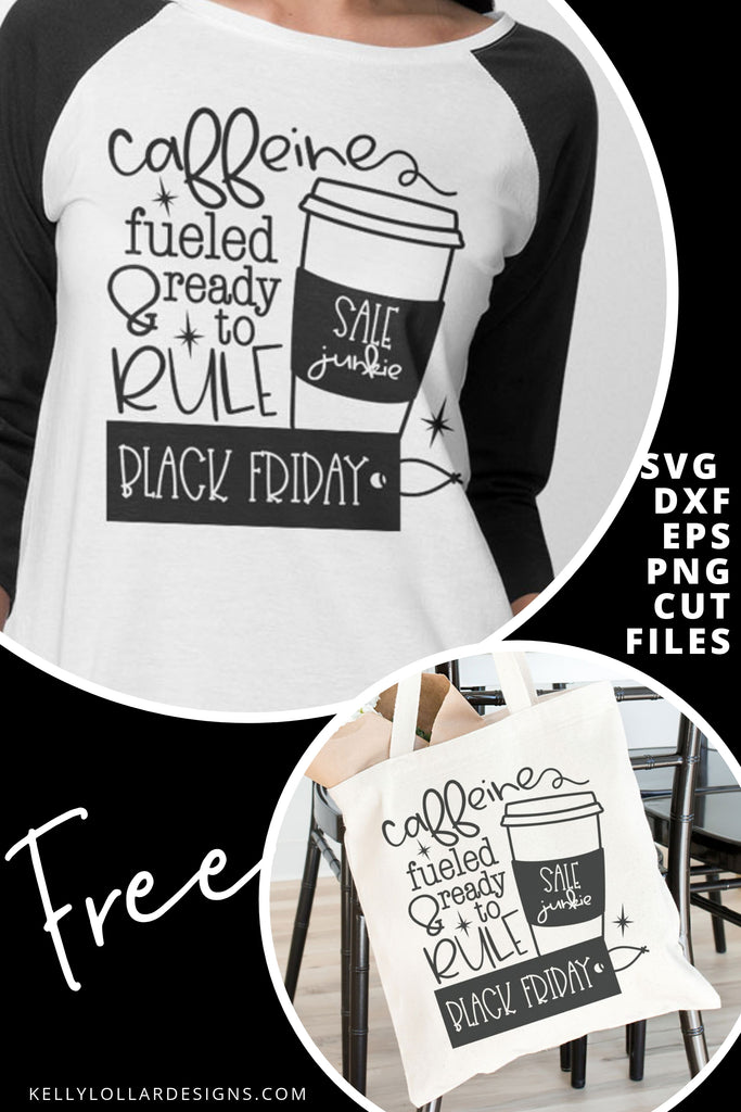 Caffeine Fueled Black Friday SVG DXF EPS PNG Cut Files | Free for Personal Use