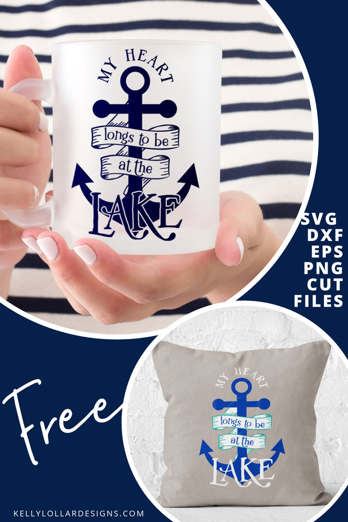 My Heart Longs to Be at the Lake SVG DXF EPS PNG Cut Files | Free for Personal Use