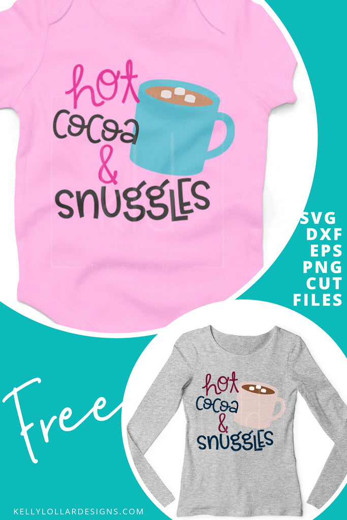 Hot Cocoa & Snuggles SVG DXF EPS PNG Cut Files | Free for Personal Use