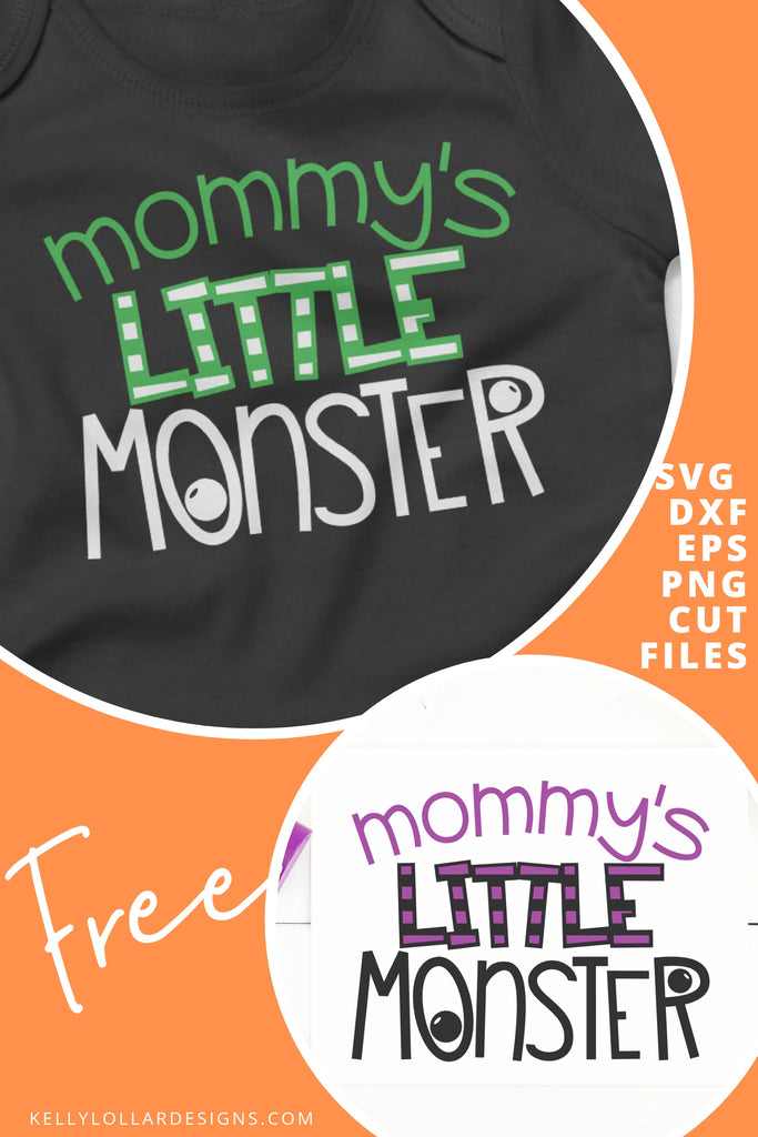 Mommy's Little Monster SVG DXF EPS PNG Cut Files | Free for Personal Use