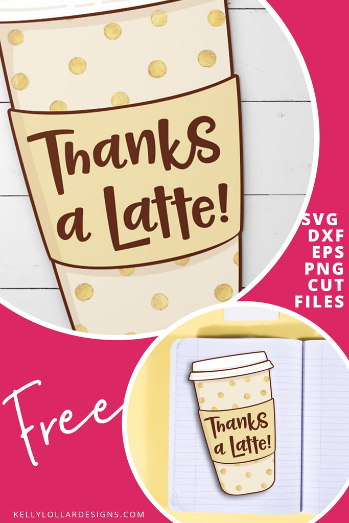 Thanks a Latte Gift Card Holder SVG DXF EPS PNG Cut Files | Free for Personal Use