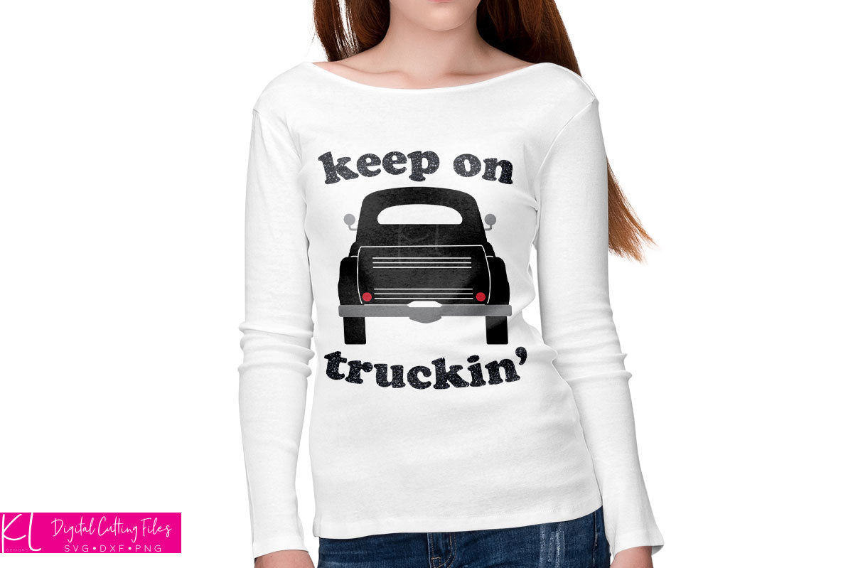 White women's long sleeve shirt with the Solid Rear View Vintage Truck svg in multi-color with added Keep on Truckin' quote