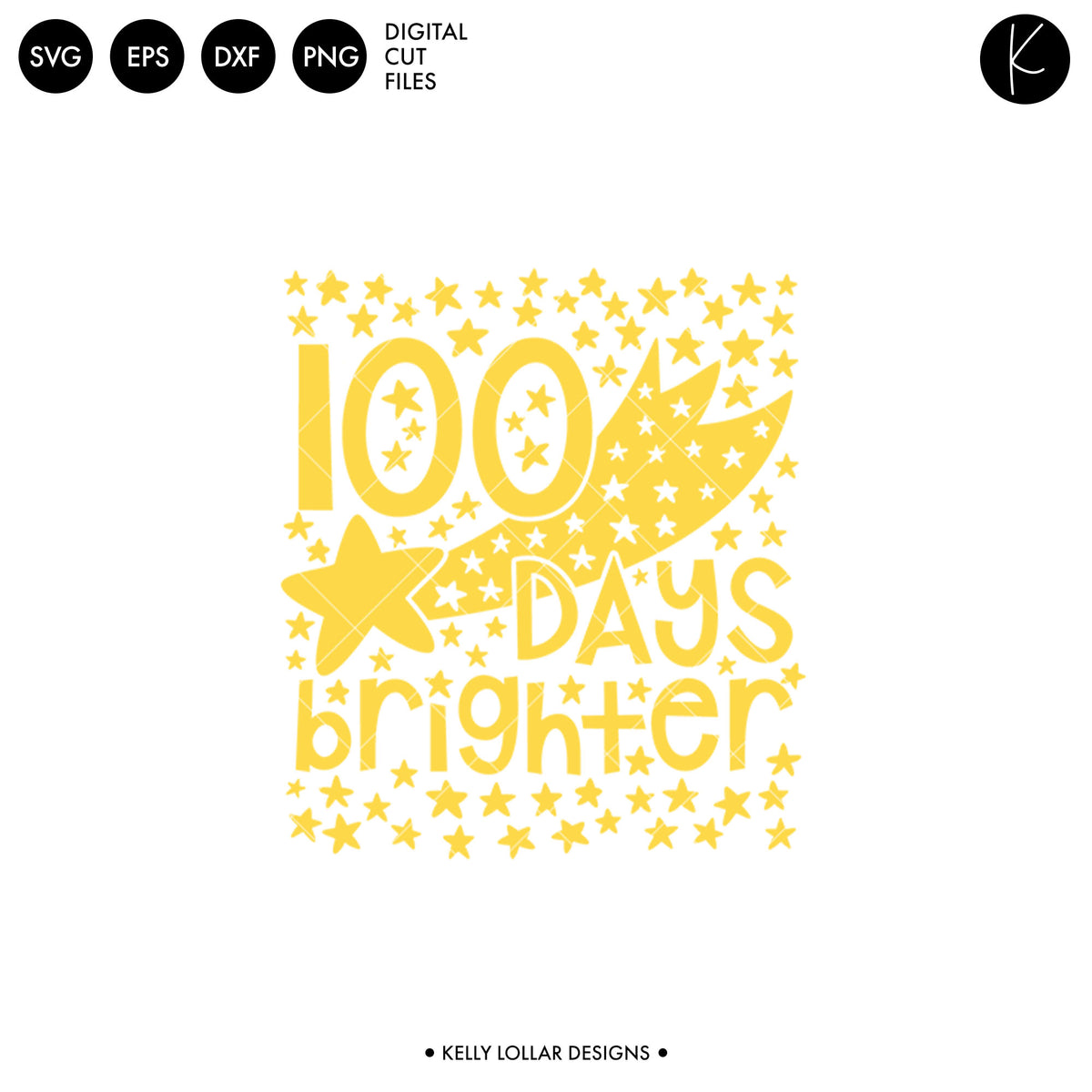 100 Days Brighter Stars | SVG DXF EPS PNG Cut Files