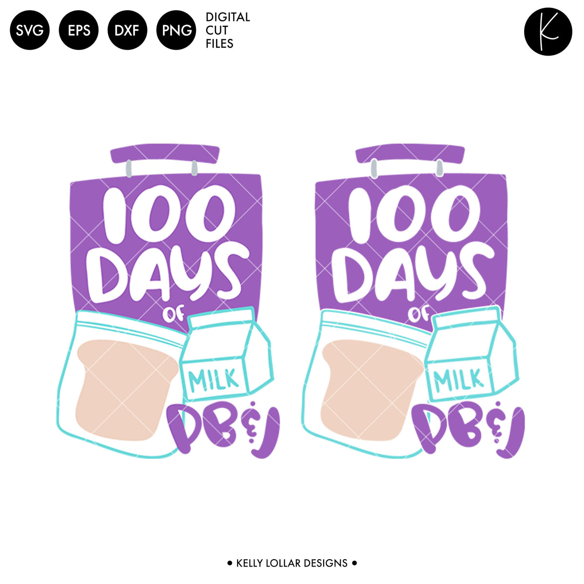 100 Days of PB and J | SVG DXF EPS PNG Cut Files
