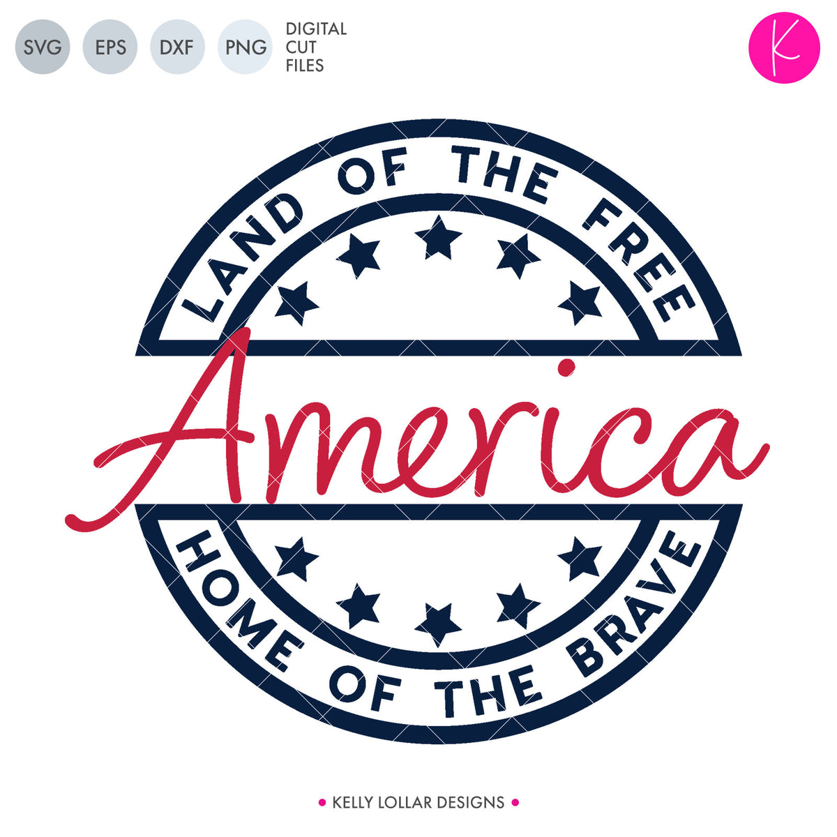 America: Land of the Free Home of the Brave | SVG DXF EPS PNG Cut Files
