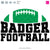 Badgers Football Bundle | SVG DXF EPS PNG Cut Files