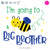 I'm Going to Bee a Big Brother | SVG DXF EPS PNG Cut Files