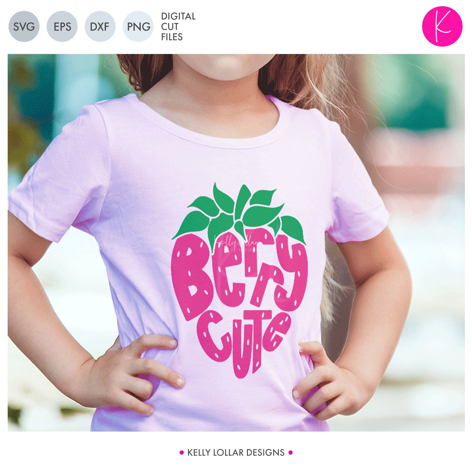 Berry Cute | SVG DXF EPS PNG Cut Files Strawberry with Hand Lettered Quote for the Fruit and Knockouts for the Seeds | SVG DXF PNG Cut Files  Your little one will love her new berry cute svg shirt as