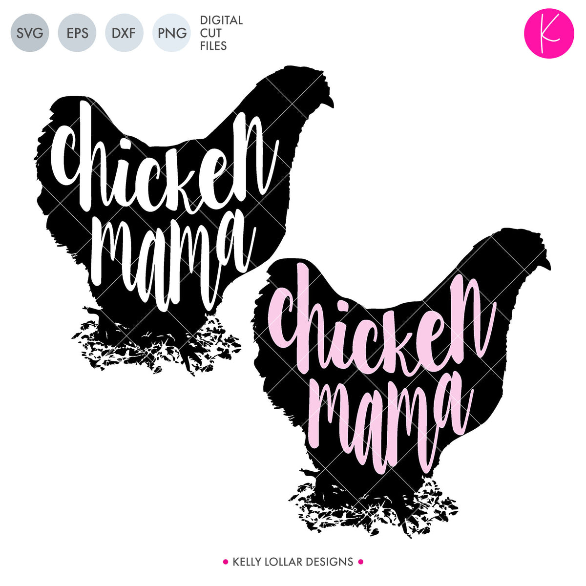 Chicken Mama | SVG DXF EPS PNG Cut Files