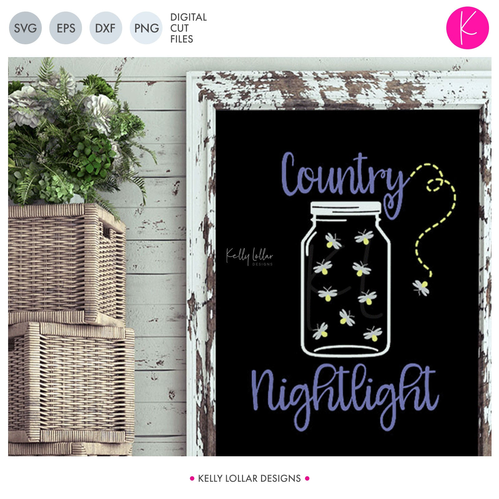 Country Nightlight | SVG DXF EPS PNG Cut Files Lightning Bug Filled Mason Jar with Quote for Country Decor | SVG DXF PNG Cut Files  1 file for each format mason jar and firefly can be used separately
