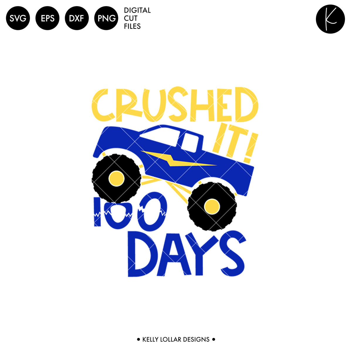100 Days Monster Truck | SVG DXF EPS PNG Cut Files