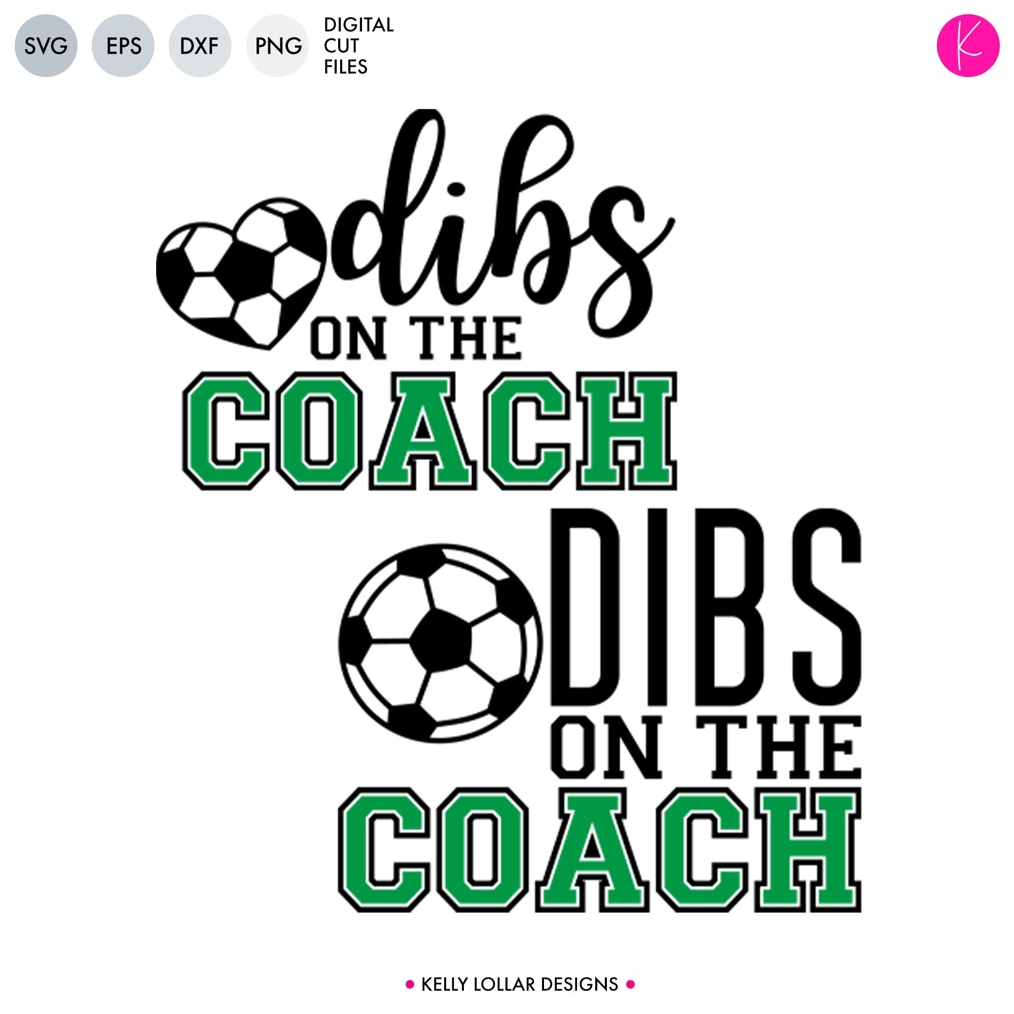 Dibs on the Coach | SVG DXF EPS PNG Cut Files Quotes for the Coach's Wife or Husband for Shirts, Totes and Bleacher Seats | SVG DXF PNG Cut Files 4 files for each format, script and print copies of: version