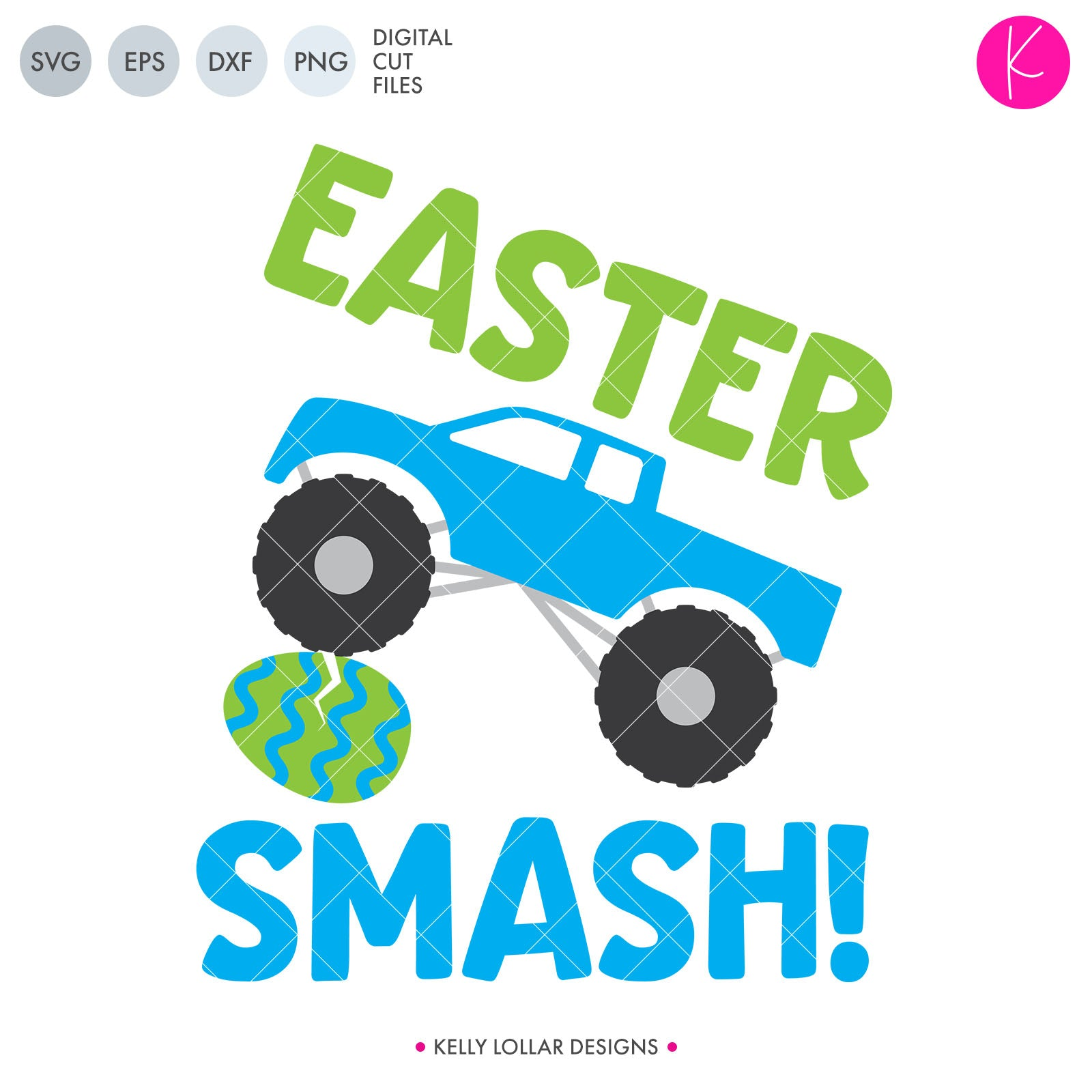 Easter Smash Monster Trucks svg cut file with truck crushing an Easter egg
