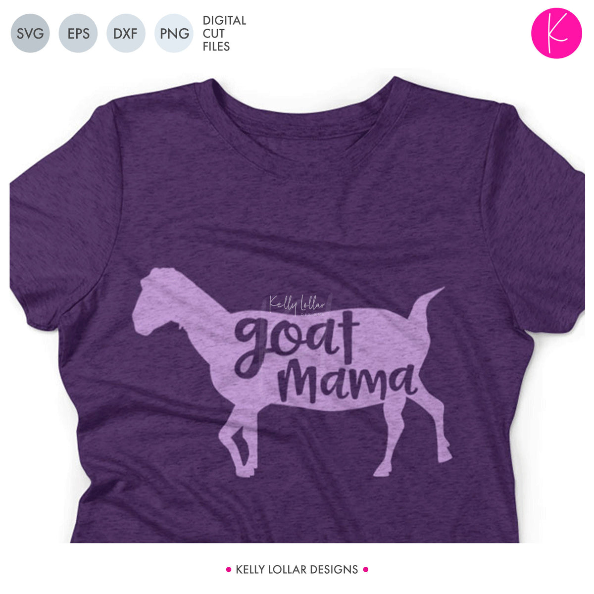 Goat Mama, Mom | SVG DXF EPS PNG Cut Files