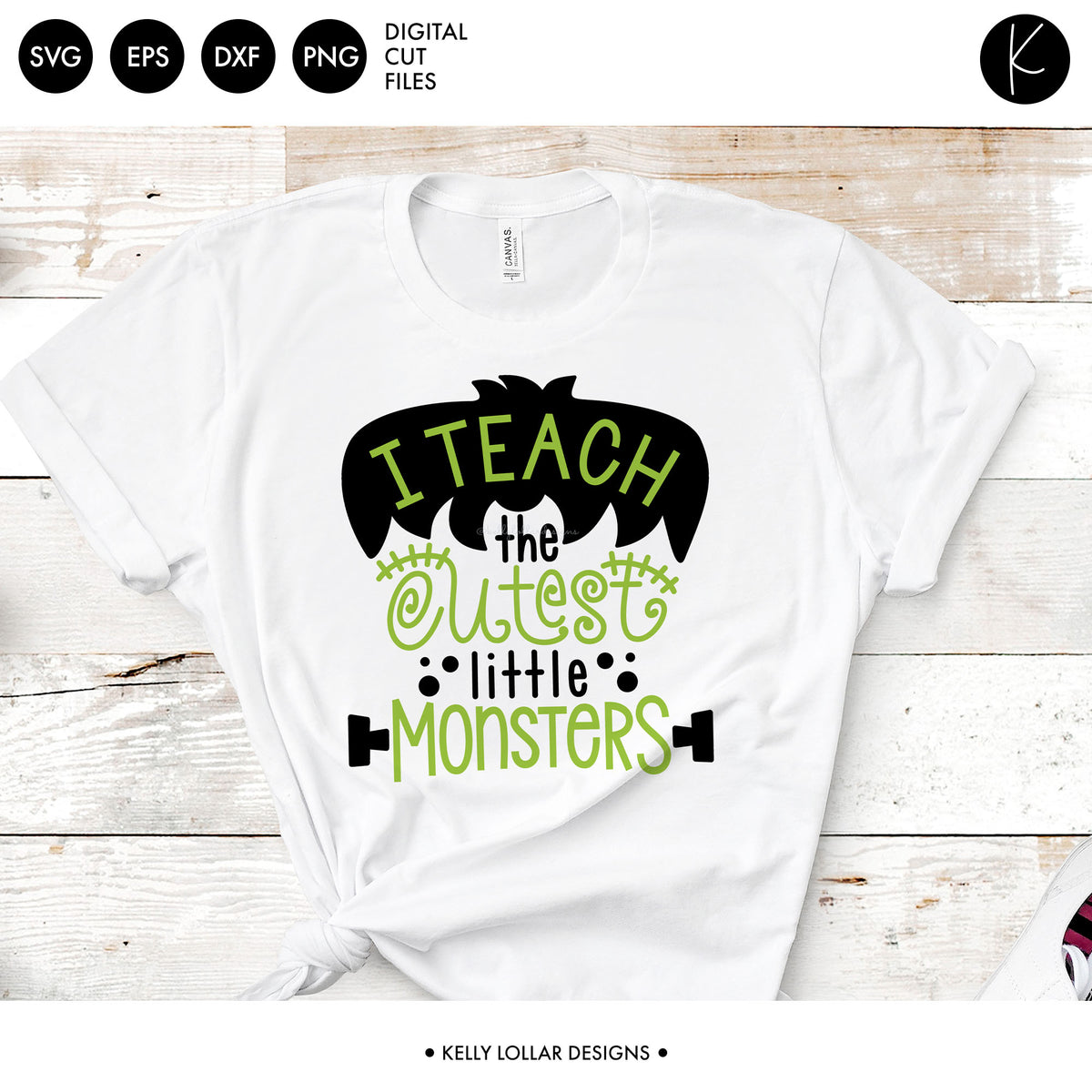 I Teach the Cutest Little Monsters | SVG DXF EPS PNG Cut Files