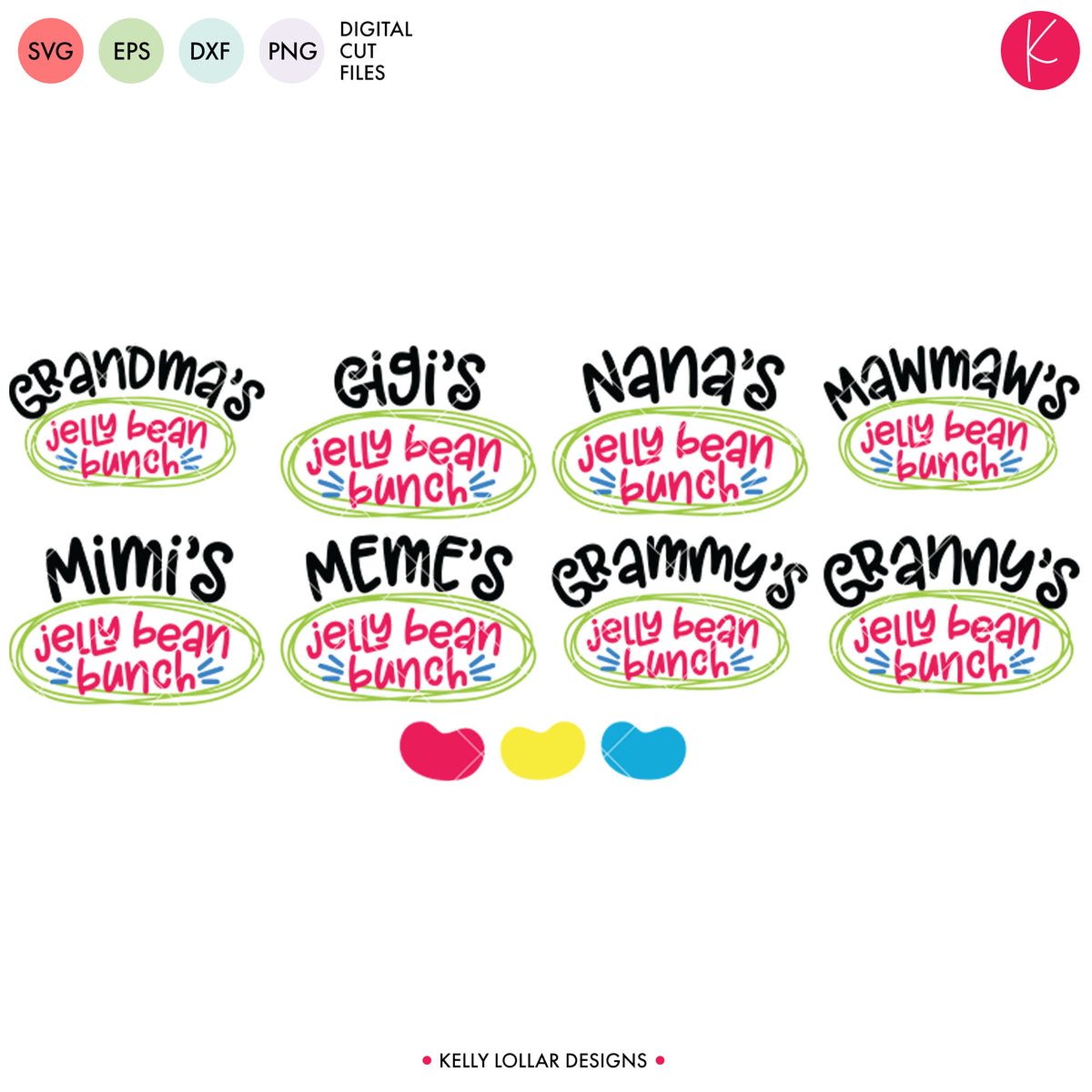 Grandma Jelly Bean Bunch Pack | SVG DXF EPS PNG Cut Files