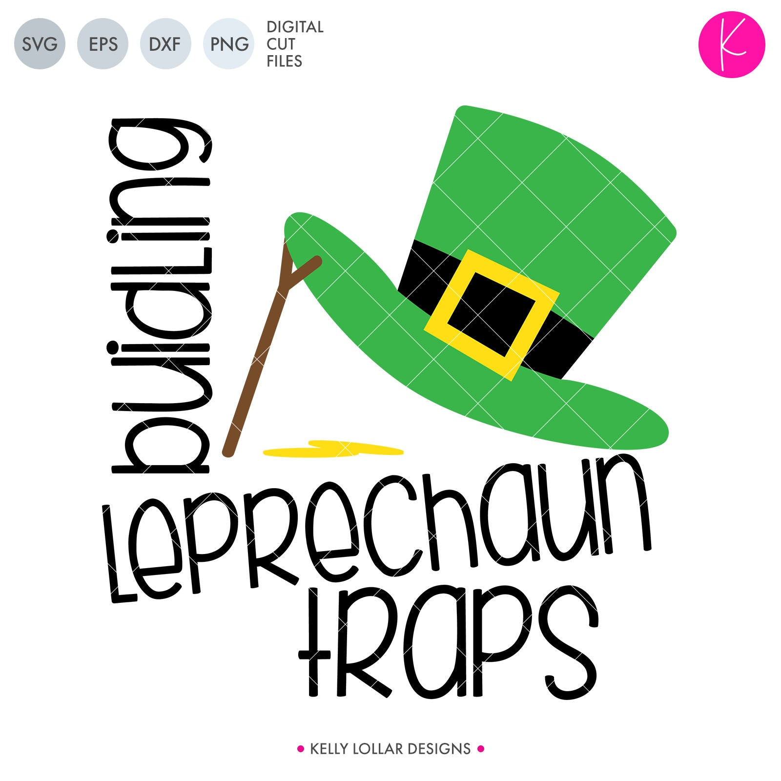 Building Leprechaun Traps | SVG DXF EPS PNG Cut Files