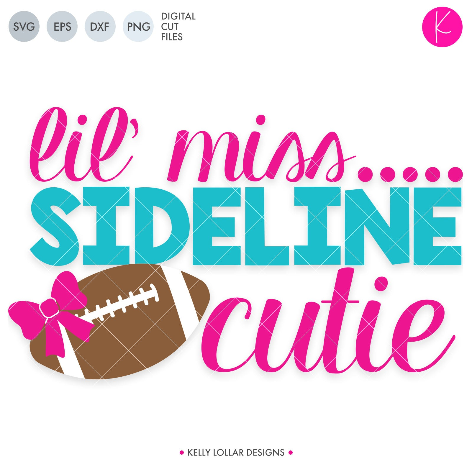 Lil' Miss Sideline Cutie | SVG DXF EPS PNG Cut Files Little Girl Game Day Quote in Chunky Script and Print Fonts and Football with Bow | SVG DXF PNG Cut Files 1 file for each format welded in 6 pieces