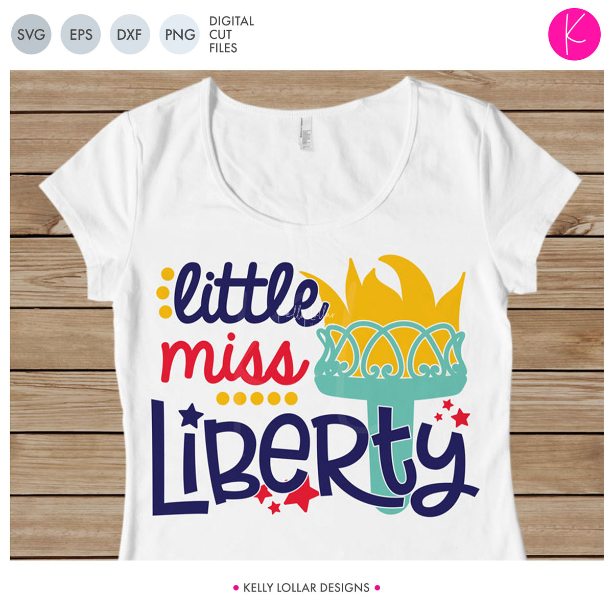 Little Miss Liberty | SVG DXF EPS PNG Cut Files