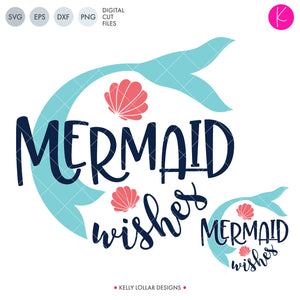 Mermaid Wishes SVG File for summer with mermaid tail and seashells