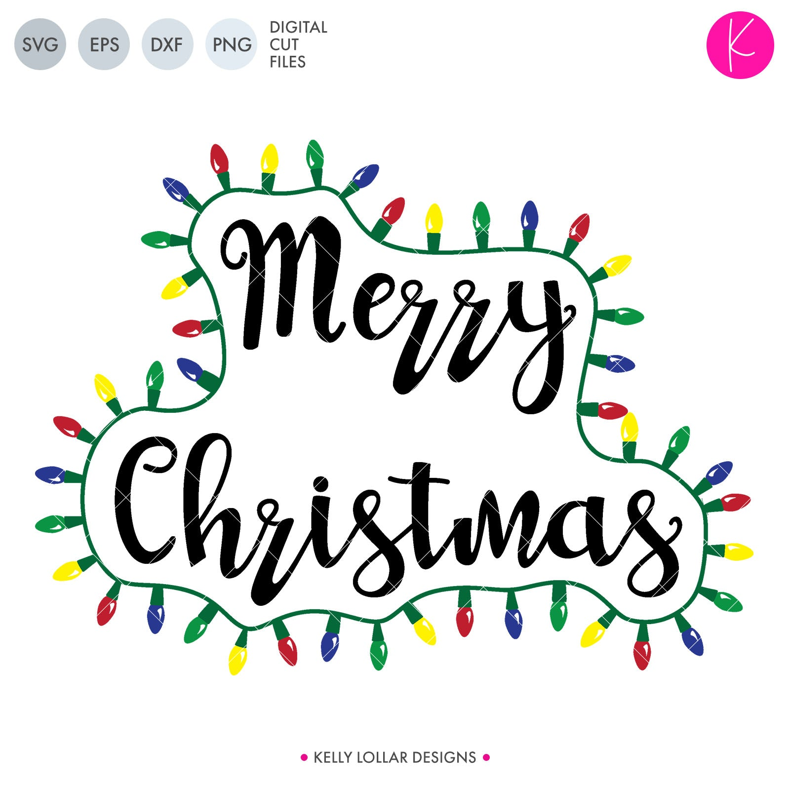 Seasonal Svg Dxf Eps Png Cut Files Kelly Lollar Designs Tagged Merry Christmas