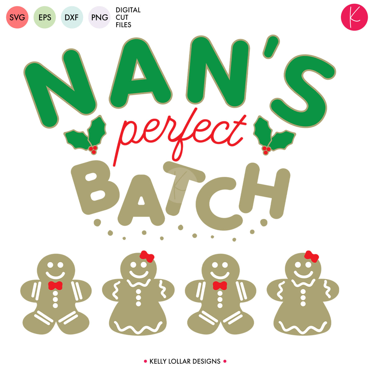 Grandma's Perfect Batch | SVG DXF EPS PNG Cut Files