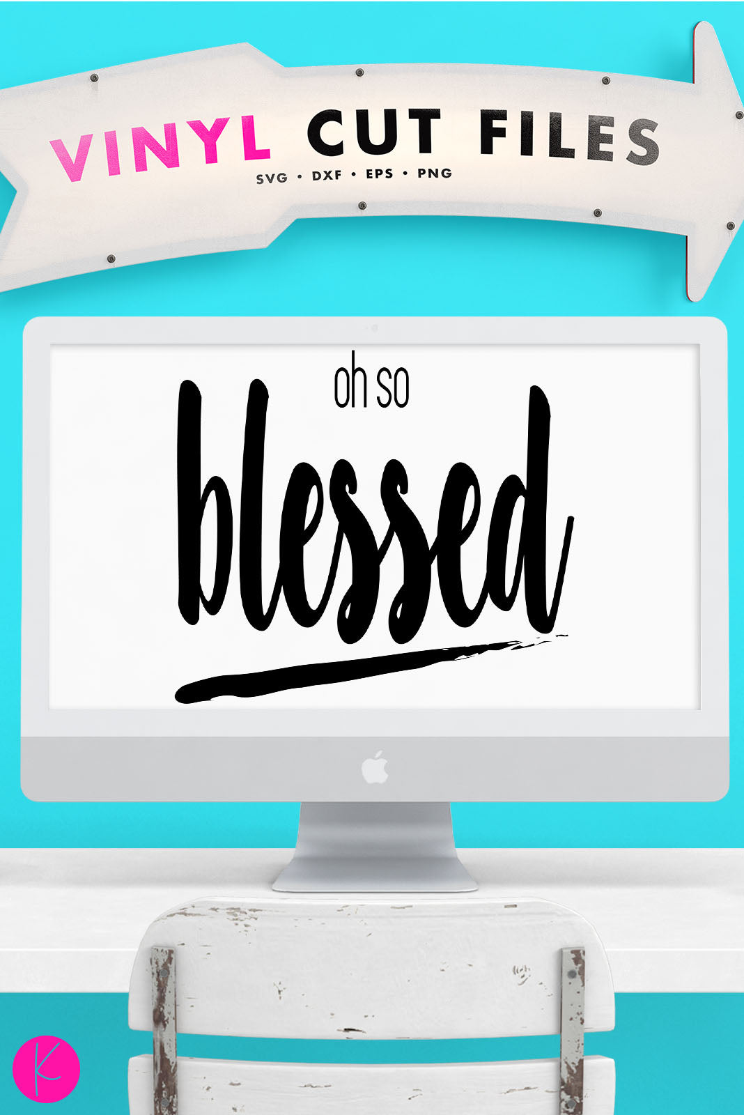 Oh So Blessed | SVG DXF EPS PNG Cut Files