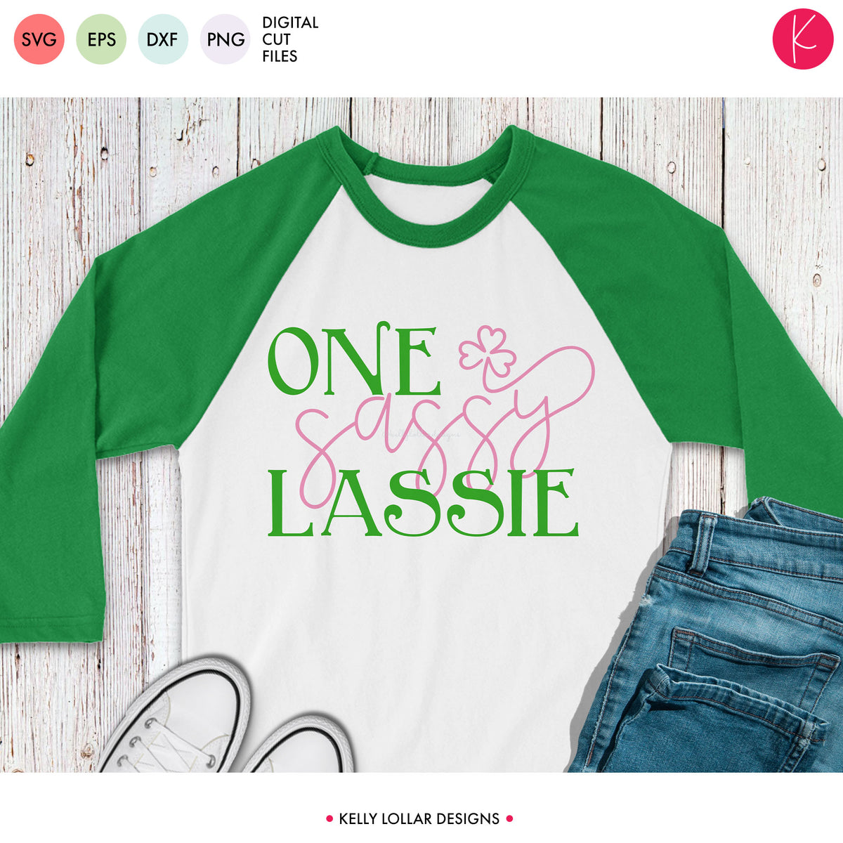 One Sassy Lassie | SVG DXF EPS PNG Cut Files