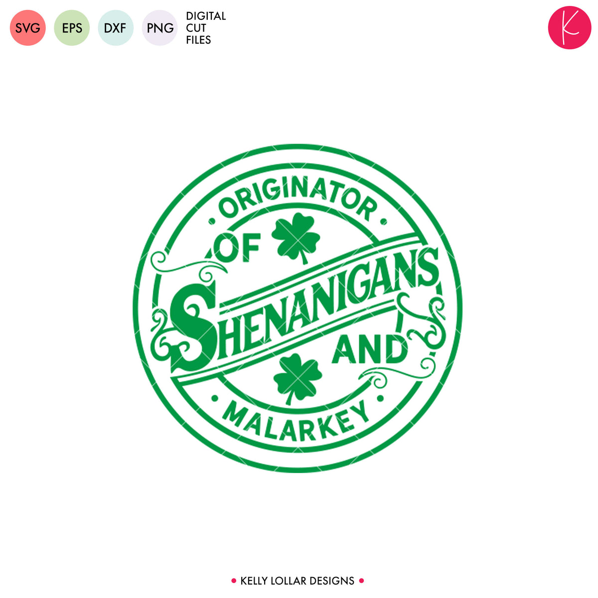 Originator of Shenanigans and Malarkey | SVG DXF EPS PNG Cut Files