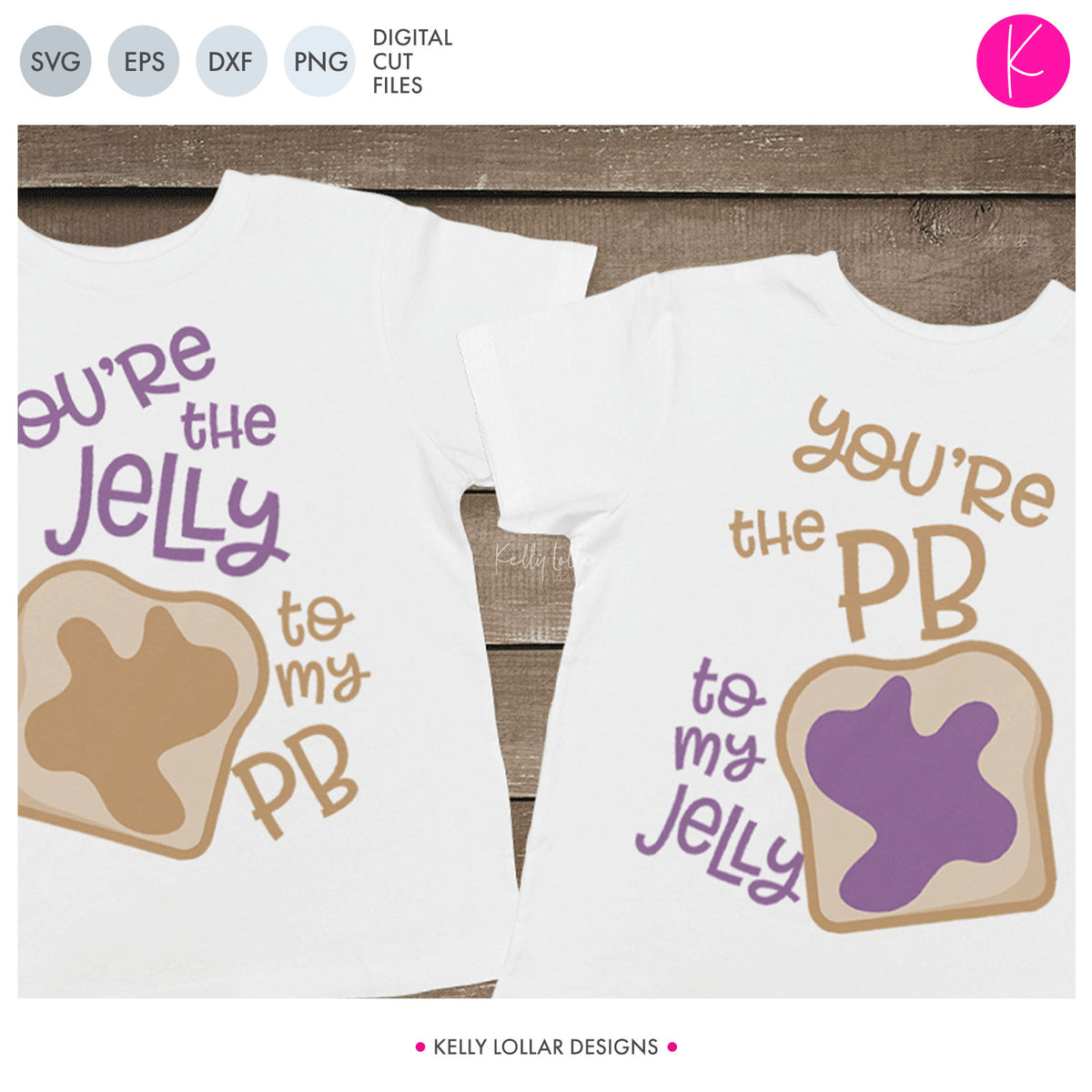 Peanut Butter & Jelly BFF | SVG DXF EPS PNG Cut Files