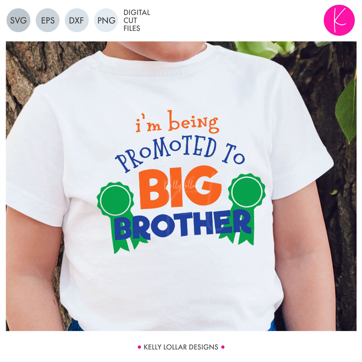 I'm Being Promoted to Big Brother | SVG DXF EPS PNG Cut Files
