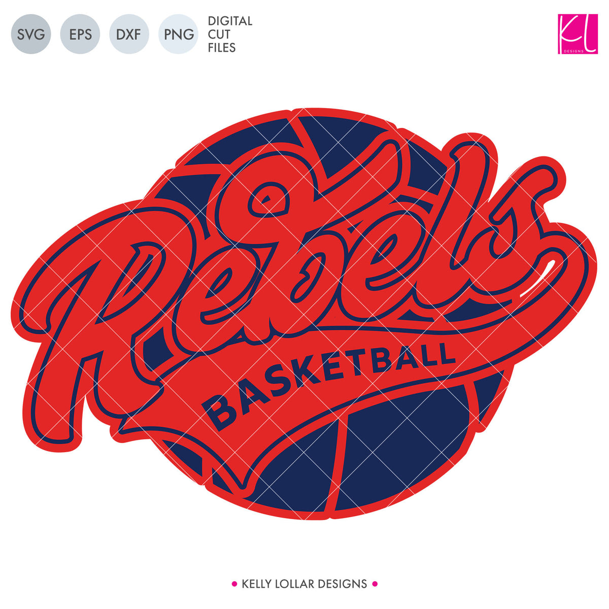Rebels Basketball Bundle | SVG DXF EPS PNG Cut Files