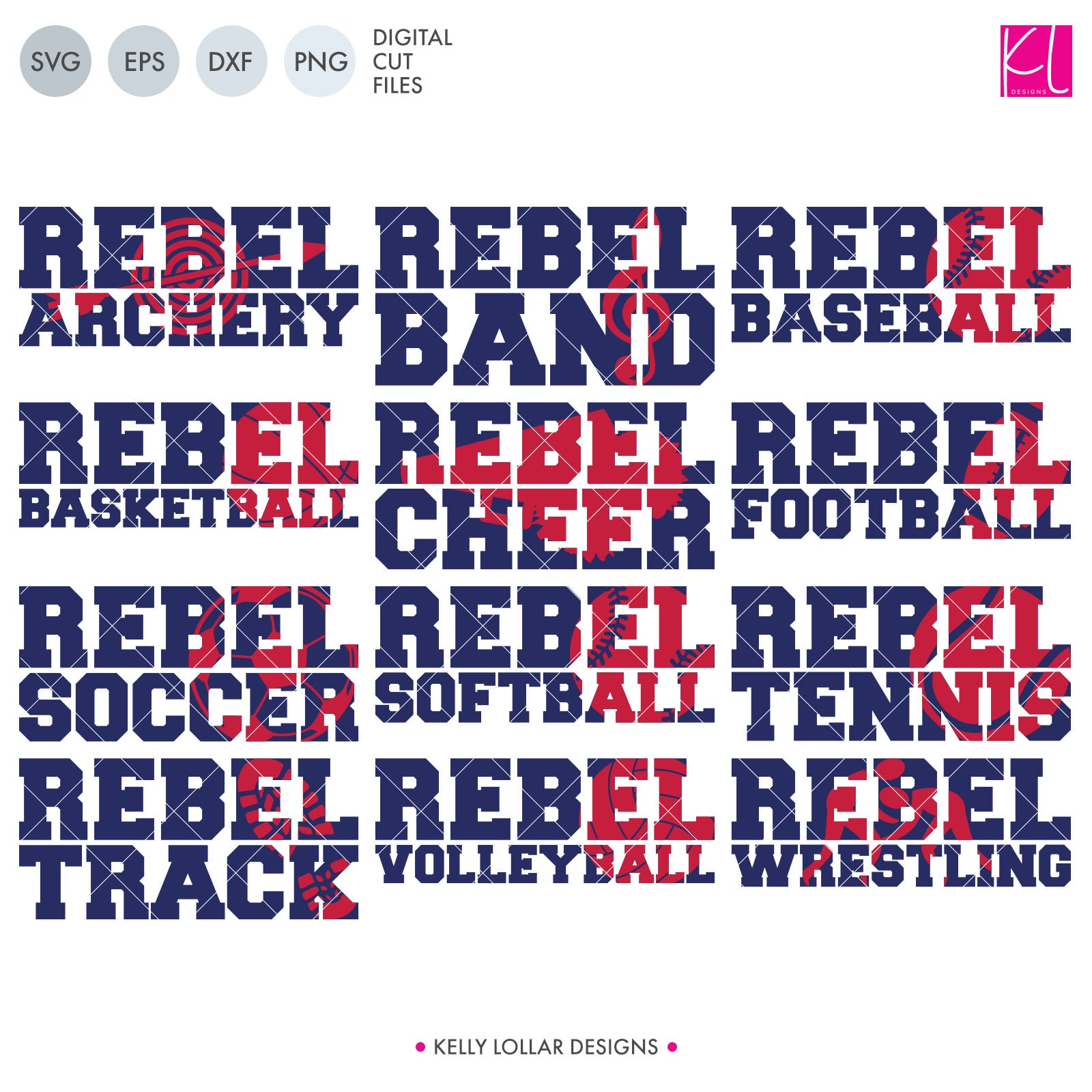Rebels Sports Pack Svg Dxf Eps Png Cut Files Kelly Lollar Designs